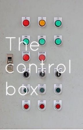 The Control Box by heyjeyminzey11