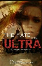 The Fate Of the Ultra by yanAmazingness