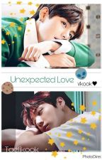 UNEXPECTED LOVE♕Vkook♛ by Taelikook