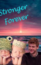 Stronger Forever (Thomas Brodie-Sangster x Reader) by goofball-0629