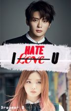 I love [HATE] U | JAEHYUN| by ficseli12