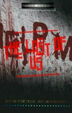 The Last Of Us by ShizuruShizumi