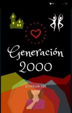 Generación 2000   by efimera105