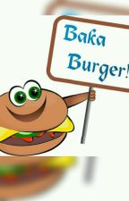 Baka Burger  by nadfya65