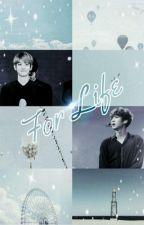 For Life ( ထာဝရ ) by ChanYeolliesHyunee