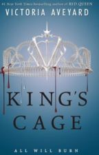 King's Cage by Dezi1223