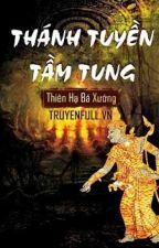 Ma Thổi Đèn Tập 9 - Thánh Tuyền Tầm Tung by Nthnhh