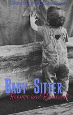 Baby Sitter - Demonica/Les Cavaliers de L'Apocalypse by DemonicandCavalier