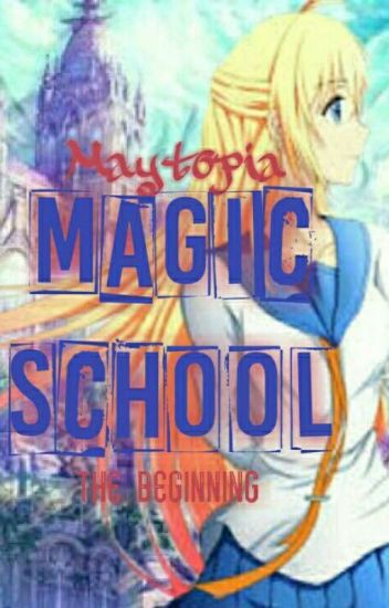 Maytopia: Magic School