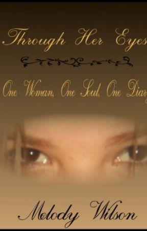 Through Her Eyes by SecretMae