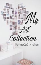 My Art Collection  by Follower_Chan