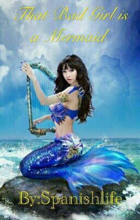 The Bad Girl's Mermaid by spanishlife