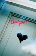 ¿Amigos? 💯❤🤞🏿 by FernandaChirinos