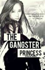 THE GANGSTER  PRINCESS by LindaDollete