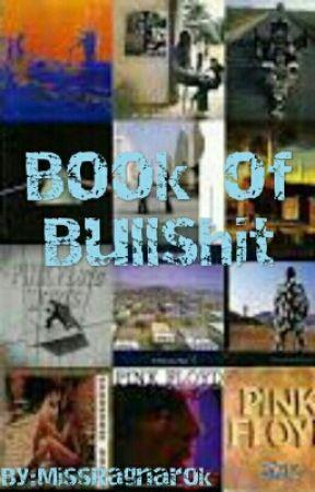 The Book Of Bullshit by MissRagnarok
