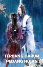 Terbang Harum Pedang Hujan (Piao Xiang Jian Yu) - Gu Long by JadeLiong