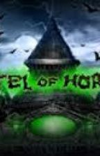 HOTEL OF HORROR (COMPLETED) by tomodachi143