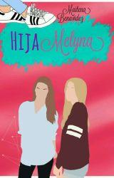 Hija Melyna (Tu,Mel y Lyna) by GirlOnRedShoes