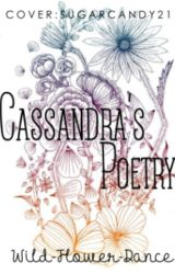 Cassandra's Poetry by Wild-Flower-Dance