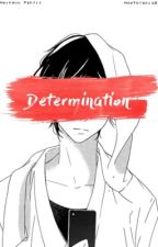 Determination by HowToYaoi101