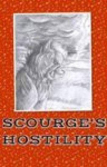 Scourge's Hostility