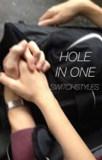 hole in one - h.s. by switchstyles