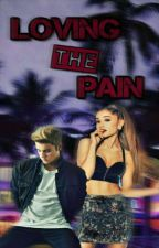 Loving The Pain   by Beliebeira