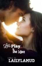 Let's Play the Love by Nitha_DSL