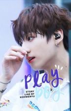 Playboy | Jeon Jungkook Fanfiction by KohWenYu
