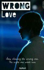 Wrong Love  by SayNunA