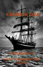 Karanlık Gemi by ISIRGAN_1907