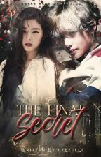 The Final Secret (Byun Series #2 - Book 3 of Secret Trilogy) by czezelle