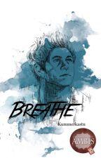 Breathe || Niall Horan by Kummerkastn