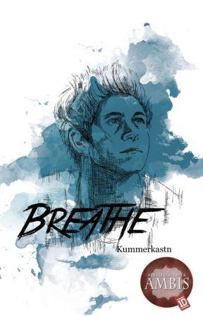Breathe    Niall Horan by Kummerkastn