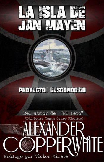 La isla de Jan Mayen: Proyecto... Desconocido