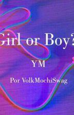 Girl or Boy? |YoonMin| by Volk_Senpai