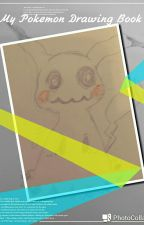 (Request Is Opening)---My Pokemon Drawing Book :3 by Chococreeperrr