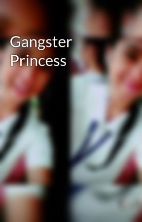 Gangster Princess by adelynnne09
