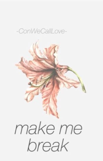 Make Me Break (n.h. + h.s.)(Punk!Niall)