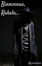 Bienvenue, Rakela.... [BxB] by enirakee