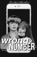 wrong number » lisa and jungkook  ✔️ by blackpinkfanfics