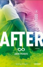 AFTER 4 (Anna todd) ~ANIME PERDUTE~ by AndradaBreana