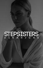 Stepsisters ➳ Dinah Jane  by jtadore333