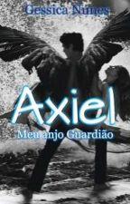 Axiel: Meu Anjo Guardião by gessica121