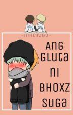 Ang Gluta Ni Bhoxz Suga | YOONMIN FF by mherjgd