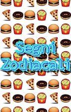 🌈Segni Zodiacali 💥 by VirginiaMalfoy