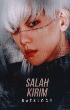 Salah Kirim [ChanBaek] by baeklogy