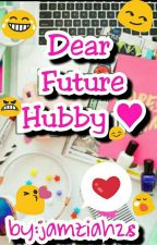 Dear Future Hubby♥(COMPLETED) by Kiminjeona
