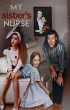 Nurse My Sister |H.S| by zalubelovasara