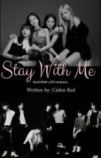 Stay With Me by _cadenrd